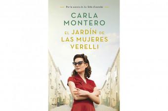 Carla Montero: El jardín de las mujeres Verelli
